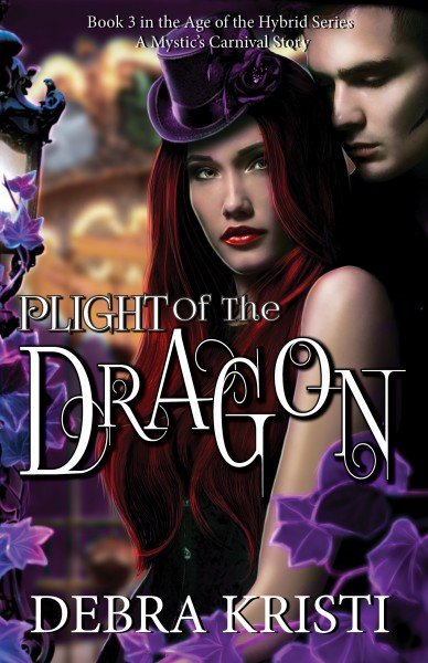 Plight of the Dragon: Age of the Hybrid, Book Three